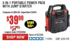 Harbor Freight Coupon 3-IN-1 PORTABLE POWER PACK WITH JUMP STARTER Lot No. 38391/60657/62306/62376/64083 Expired: 3/31/19 - $40