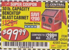Harbor Freight Coupon 30 LB. CAPACITY ABRASIVE BENCHTOP BLAST CABINET Lot No. 62454/42202 EXPIRES: 7/5/20 - $99.99