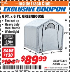 Harbor Freight ITC Coupon 6 FT. x 6 FT. GREENHOUSE Lot No. 97439 Expired: 1/31/20 - $89.99