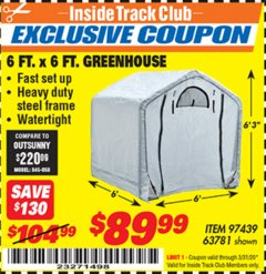 Harbor Freight ITC Coupon 6 FT. x 6 FT. GREENHOUSE Lot No. 97439 Expired: 3/31/20 - $89.99