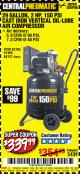 Harbor Freight Coupon 2 HP, 29 GALLON 150 PSI CAST IRON VERTICAL AIR COMPRESSOR Lot No. 62765/68127/69865/61489 Expired: 10/1/17 - $339.99