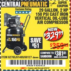 Harbor Freight Coupon 2 HP, 29 GALLON 150 PSI CAST IRON VERTICAL AIR COMPRESSOR Lot No. 62765/68127/69865/61489 Expired: 6/9/18 - $329.99