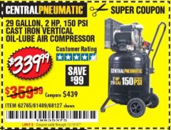 Harbor Freight Coupon 2 HP, 29 GALLON 150 PSI CAST IRON VERTICAL AIR COMPRESSOR Lot No. 62765/68127/69865/61489 Expired: 11/12/17 - $339.99