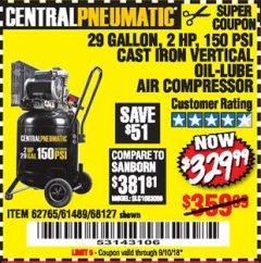 Harbor Freight Coupon 2 HP, 29 GALLON 150 PSI CAST IRON VERTICAL AIR COMPRESSOR Lot No. 62765/68127/69865/61489 Expired: 9/10/18 - $329.99