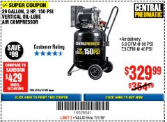 Harbor Freight Coupon 2 HP, 29 GALLON 150 PSI CAST IRON VERTICAL AIR COMPRESSOR Lot No. 62765/68127/69865/61489 Expired: 7/1/18 - $329.99