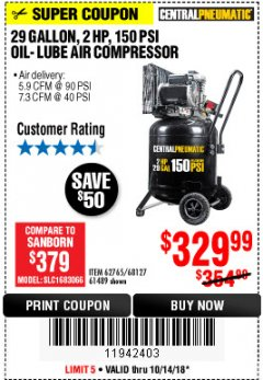 Harbor Freight Coupon 2 HP, 29 GALLON 150 PSI CAST IRON VERTICAL AIR COMPRESSOR Lot No. 62765/68127/69865/61489 Expired: 10/14/18 - $329.99