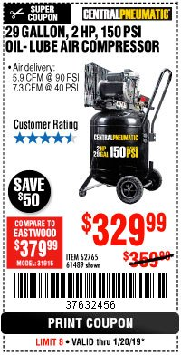 Harbor Freight Coupon 2 HP, 29 GALLON 150 PSI CAST IRON VERTICAL AIR COMPRESSOR Lot No. 62765/68127/69865/61489 Expired: 1/20/19 - $329.99