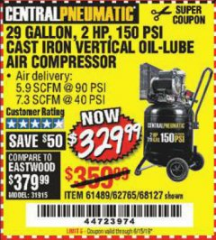 Harbor Freight Coupon 2 HP, 29 GALLON 150 PSI CAST IRON VERTICAL AIR COMPRESSOR Lot No. 62765/68127/69865/61489 Expired: 6/15/19 - $329.99
