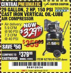 Harbor Freight Coupon 2 HP, 29 GALLON 150 PSI CAST IRON VERTICAL AIR COMPRESSOR Lot No. 62765/68127/69865/61489 Expired: 7/5/19 - $329.99