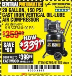 Harbor Freight Coupon 2 HP, 29 GALLON 150 PSI CAST IRON VERTICAL AIR COMPRESSOR Lot No. 62765/68127/69865/61489 Expired: 11/5/19 - $339.99
