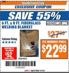 Harbor Freight ITC Coupon 6 FT. x 8 FT. FIBERGLASS WELDING BLANKET Lot No. 95015 Expired: 7/17/18 - $22.99