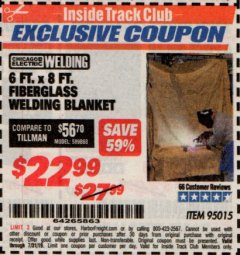 Harbor Freight ITC Coupon 6 FT. x 8 FT. FIBERGLASS WELDING BLANKET Lot No. 95015 Expired: 7/31/19 - $22.99