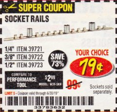 Harbor Freight Coupon SOCKET RAILS Lot No. 39721/39722/39723 Expired: 6/30/19 - $0.79