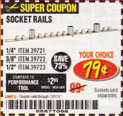 Harbor Freight Coupon SOCKET RAILS Lot No. 39721/39722/39723 Expired: 7/31/19 - $0.79