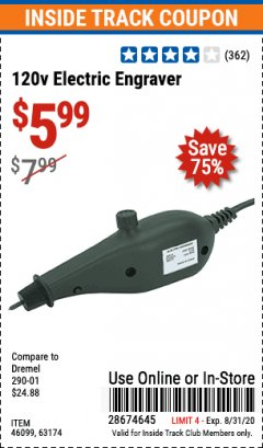 Harbor Freight ITC Coupon 120 VOLT ELECTRIC ENGRAVER Lot No. 46099/63174 Expired: 8/31/20 - $5.99