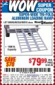 Harbor Freight Coupon SUPER-WIDE TRI-FOLD ALUMINUM LOADING RAMP Lot No. 90018/69595/60334 Expired: 8/25/15 - $79.99
