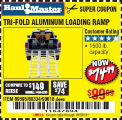 Harbor Freight Coupon SUPER-WIDE TRI-FOLD ALUMINUM LOADING RAMP Lot No. 90018/69595/60334 Expired: 10/30/18 - $74.99