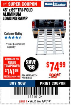 Harbor Freight Coupon SUPER-WIDE TRI-FOLD ALUMINUM LOADING RAMP Lot No. 90018/69595/60334 Expired: 9/22/19 - $74.99