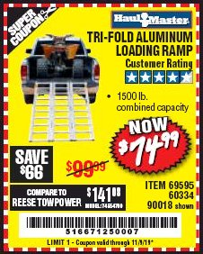 Harbor Freight Coupon SUPER-WIDE TRI-FOLD ALUMINUM LOADING RAMP Lot No. 90018/69595/60334 Expired: 11/9/19 - $74.99