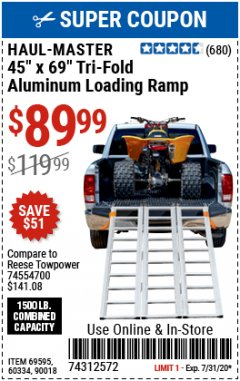 Harbor Freight Coupon SUPER-WIDE TRI-FOLD ALUMINUM LOADING RAMP Lot No. 90018/69595/60334 Expired: 7/31/20 - $89.99