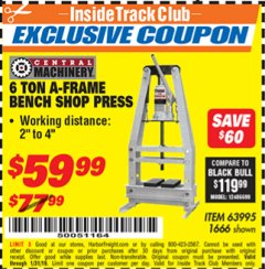 Harbor Freight ITC Coupon 6 TON A-FRAME BENCH SHOP PRESS Lot No. 63995/1666 Expired: 1/31/19 - $59.99