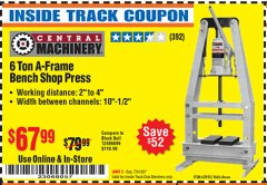 Harbor Freight ITC Coupon 6 TON A-FRAME BENCH SHOP PRESS Lot No. 63995/1666 Expired: 7/31/20 - $67.99