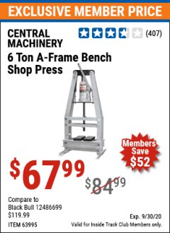 Harbor Freight ITC Coupon 6 TON A-FRAME BENCH SHOP PRESS Lot No. 63995/1666 Expired: 9/30/20 - $67.99