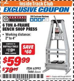 Harbor Freight ITC Coupon 6 TON A-FRAME BENCH SHOP PRESS Lot No. 63995/1666 Expired: 9/30/19 - $59.99