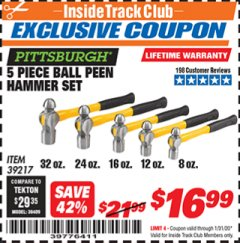 Harbor Freight ITC Coupon 5 PIECE BALL PEIN HAMMER SET Lot No. 39217 Expired: 1/31/20 - $16.99