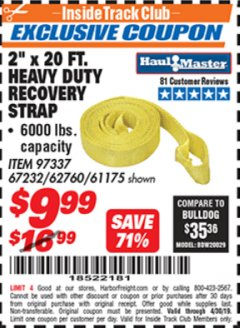 "Harbor Freight ITC Coupon 2"" X 20 FT. HEAVY DUTY RECOVERY STRAP Lot No. 67232/61175/62760 Expired: 4/30/19 - $9.99"