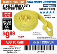 "Harbor Freight ITC Coupon 2"" X 20 FT. HEAVY DUTY RECOVERY STRAP Lot No. 67232/61175/62760 Expired: 12/18/19 - $9.99"