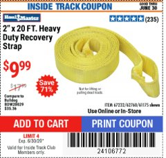 "Harbor Freight ITC Coupon 2"" X 20 FT. HEAVY DUTY RECOVERY STRAP Lot No. 67232/61175/62760 Expired: 6/30/20 - $9.99"