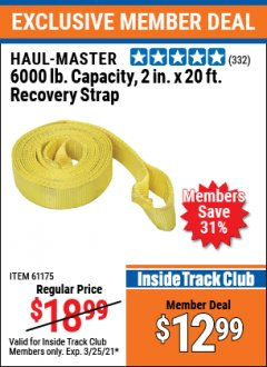 "Harbor Freight ITC Coupon 2"" X 20 FT. HEAVY DUTY RECOVERY STRAP Lot No. 67232/61175/62760 Expired: 3/25/21 - $12.99"