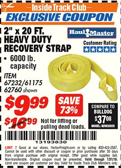 "Harbor Freight ITC Coupon 2"" X 20 FT. HEAVY DUTY RECOVERY STRAP Lot No. 67232/61175/62760 Expired: 7/31/18 - $9.99"