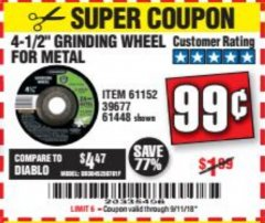 "Harbor Freight Coupon 4-1/2"" GRINDING WHEEL FOR METAL Lot No. 39677/61152/61448 Expired: 9/11/18 - $0.99"