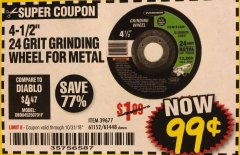 "Harbor Freight Coupon 4-1/2"" GRINDING WHEEL FOR METAL Lot No. 39677/61152/61448 Expired: 10/31/18 - $0.99"