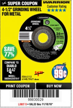 "Harbor Freight Coupon 4-1/2"" GRINDING WHEEL FOR METAL Lot No. 39677/61152/61448 Expired: 11/18/18 - $0.99"