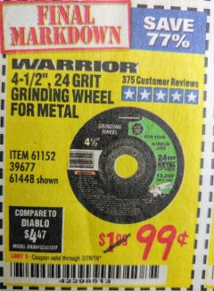 "Harbor Freight Coupon 4-1/2"" GRINDING WHEEL FOR METAL Lot No. 39677/61152/61448 Expired: 2/28/19 - $0.99"