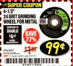 "Harbor Freight Coupon 4-1/2"" GRINDING WHEEL FOR METAL Lot No. 39677/61152/61448 Expired: 3/31/19 - $0.99"