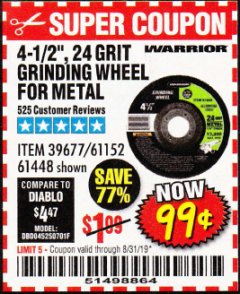 "Harbor Freight Coupon 4-1/2"" GRINDING WHEEL FOR METAL Lot No. 39677/61152/61448 Expired: 8/31/19 - $0.99"