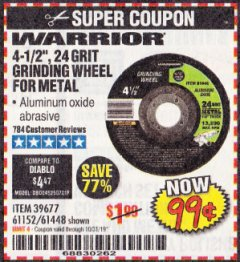 "Harbor Freight Coupon 4-1/2"" GRINDING WHEEL FOR METAL Lot No. 39677/61152/61448 Expired: 10/31/19 - $0.99"