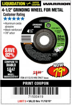 "Harbor Freight Coupon 4-1/2"" GRINDING WHEEL FOR METAL Lot No. 39677/61152/61448 Expired: 11/10/19 - $0.79"