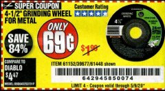 "Harbor Freight Coupon 4-1/2"" GRINDING WHEEL FOR METAL Lot No. 39677/61152/61448 Expired: 6/30/20 - $0.69"