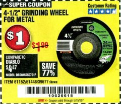 "Harbor Freight Coupon 4-1/2"" GRINDING WHEEL FOR METAL Lot No. 39677/61152/61448 Expired: 6/30/20 - $1"