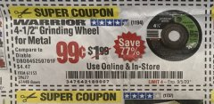 "Harbor Freight Coupon 4-1/2"" GRINDING WHEEL FOR METAL Lot No. 39677/61152/61448 Expired: 9/5/20 - $0.99"