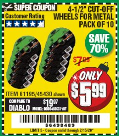 "Harbor Freight Coupon 10 PIECE 4-1/2"" CUT-OFF WHEELS FOR MASONRY Lot No. 45431/61203 Expired: 2/15/20 - $5.99"