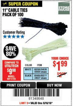"Harbor Freight Coupon 11"" CABLE TIES PACK OF 100 Lot No. 34636/69404/60266/34637/69405/60277 Expired: 9/16/18 - $1.99"
