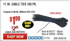 "Harbor Freight Coupon 11"" CABLE TIES PACK OF 100 Lot No. 34636/69404/60266/34637/69405/60277 Expired: 9/30/18 - $1.99"