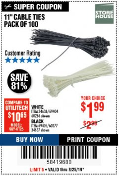 "Harbor Freight Coupon 11"" CABLE TIES PACK OF 100 Lot No. 34636/69404/60266/34637/69405/60277 Expired: 8/25/19 - $1.99"