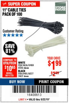 "Harbor Freight Coupon 11"" CABLE TIES PACK OF 100 Lot No. 34636/69404/60266/34637/69405/60277 Expired: 9/22/19 - $1.99"